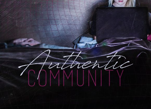The Foundation for Authentic Community pt. II