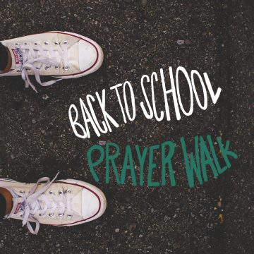 Back to School Prayer Walk