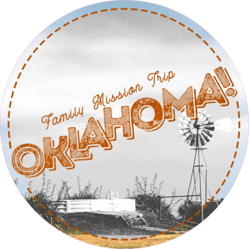 Oklahoma | Family MIssion Trip