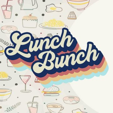 Lunch Bunch | Student Ministry
