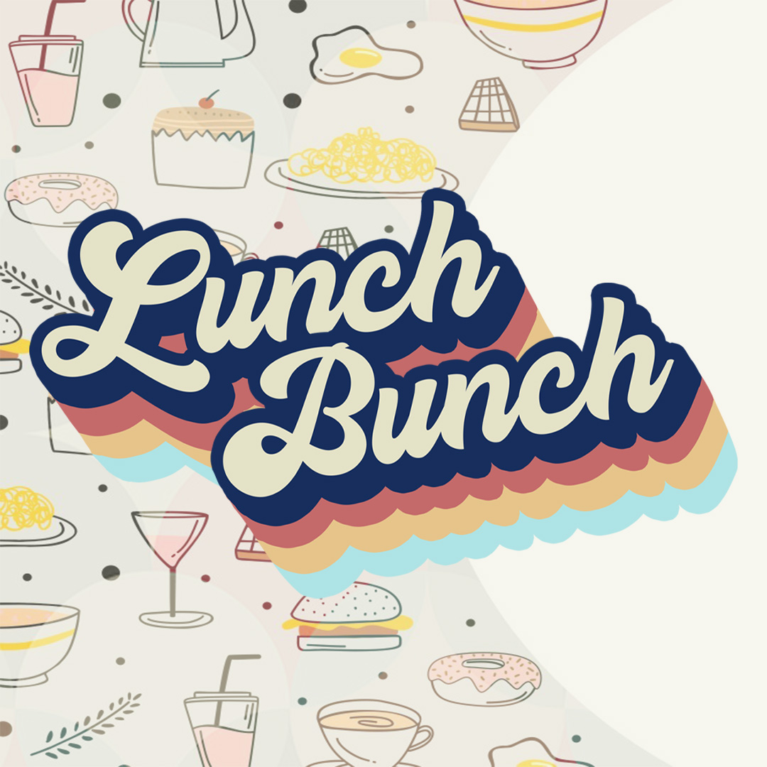 Lunch Bunch   Student Ministry